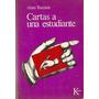 Cartas A Una Estudiante De Alain Touraine - Ed. Kairós