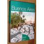 Buenos Aires Imaginada 2007 Sociologia Costumbres Crisis