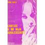 Cartas A Mi Hija Adolescente - Don Gold- Granica Editor 1974