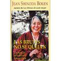 Las Brujas No Se Quejan! Jean Shinoda Bolen