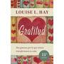Gratitud - Louise Hay - Superación Personal