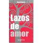 Lazos De Amor - Miguel Espeche - Sophia