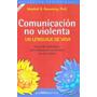 Comunicacion No Violenta - Marshall Rosenberg (gae)