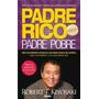 Padre Rico,padre Pobre.robert Kiyosaki.ed.aguilar