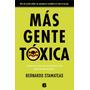 Más Gente Tóxica - Bernardo Stamateas