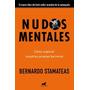 Nudos Mentales - Stamateas Bernardo Edit: Javier Vergara