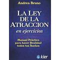 La Ley De La Atracción En Ejercicios. Andrea Bruno
