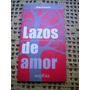 Miguel Espeche - Lazos De Amor
