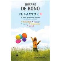 El Factor + - Edward De Bono