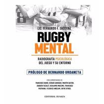 Rugby Mental..radiografia Psicologica Del Juego Y Su Entorno