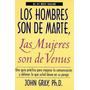 Los Hombres Son De Marte, Las Mujeres Son De Venus.