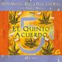 El Quinto Acuerdo - Cartas - Don Miguel Ruiz/ Don Jose Ruiz