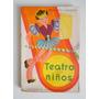 Libro Teatro Para Niños. Pongetti Camargo. Kapelusz