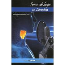 Fonoaudiología En Locución - Jerez - Libro