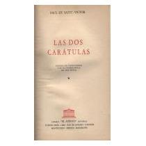 Las Dos Carátulas - Paul De Saint-víctor