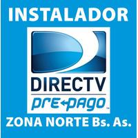 Instalador Directv Prepago Zona Norte - Del Viso/pilar