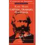 Capital, Trabajo Y Plusvalía - Karl Marx