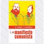 Marx Y Engels El Manifiesto Comunista