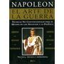 El Arte De La Guerra. Napoleon Bonaparte. Ed. Distal