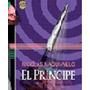 El Principe Autor: Maquiavelo Nicolas