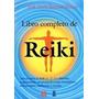 Libro Completo De Reiki / Jimenez Solana / Grupal