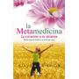 La Metamedicina - Claudia Rainville - Ed. Sirio