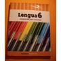 Libro Lengua 6 Comprender Para Comunicar Ed. Santillana