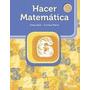 Hacer Matematica 6 (nueva Edicion)- Editorial Estrada