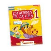 Estaciones De Lectura Y Escritura 1 - Editorial Mandioca
