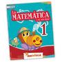 La Matemática En Mis Días 1 - Ed. Mandioca