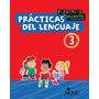 Prácticas Del Lenguaje 3 Pizarrita Pizarrón - Ed. Aique