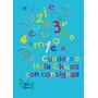 Cuaderno Hola Chicos Con Consignas - Ed. Hola Chicos