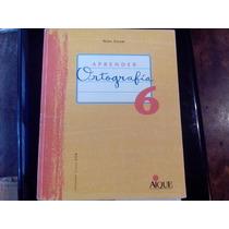 Libro Aprender Ortografia 6, Segundo Ciclo Egb