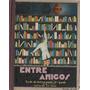 Entre Amigos - Libro De Lectura De 3º Grado - 1934