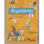 Argentinitos 2 Primer Ciclo Egb