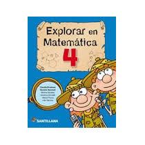 Explorar En Matematica 4 - Santillana