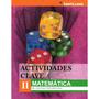 Actividades Clave 2 Matemática - Ed. Santillana