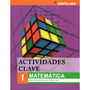 Actividades Clave 1 Matemática - Ed. Santillana