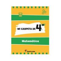 Mi Carpeta De 4 Matemática - Ed. Santillana