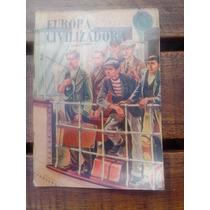 Libro Antiguo Europa Civilizadora Kapelusz 1955