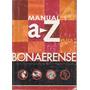 Libro Manual 4 A Z Bonaerense Epb - Egb 2