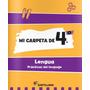 Mi Carpeta De 4to. Lengua. Ed. Santillana