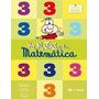 Yo, Matías Y La Matemática 3 - Ed. Tinta Fresca