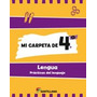 Mi Carpeta De 4 Lengua Santillana (practic