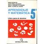 Aprendizaje Y Matemática 5º Libro Del Alumno Maria E Rey
