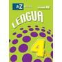 Libro Lengua 4 Ed Az - Nuevo - Libro Antologia Y Fichas