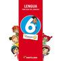 Lengua 6. Practicas Del Lenguaje. Conocer +. Ed. Santillana