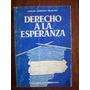 Derecho A La Esperanza - Carlos, H. Helbling - Sudamericana
