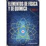 Elementos De Física Y Química. Cardinello. Kapeluz