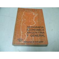 Geografia Economica Argentina Y General